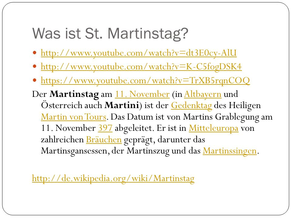 Was ist St. Martinstag http://www.youtube.com/watch v=dt3E0cy-AlU