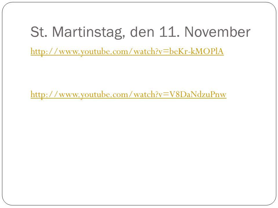 St. Martinstag, den 11. November