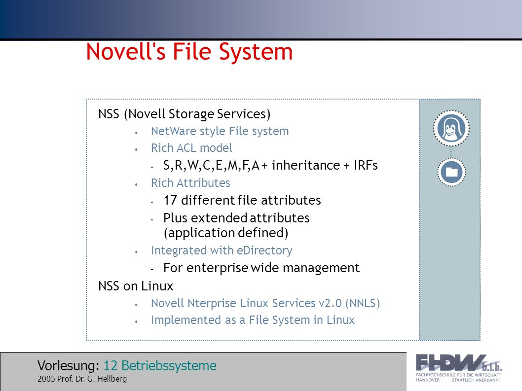 Novell s File System NSS (Novell Storage Services)