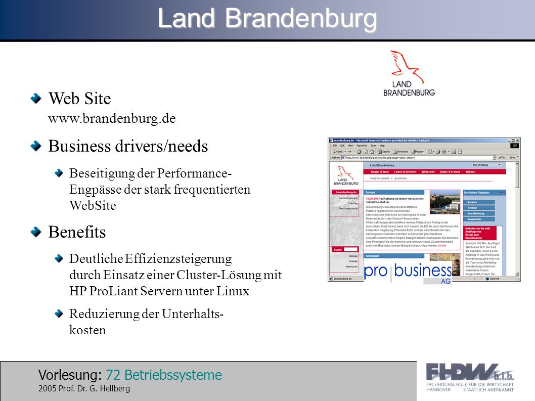 Land Brandenburg Web Site www.brandenburg.de Business drivers/needs