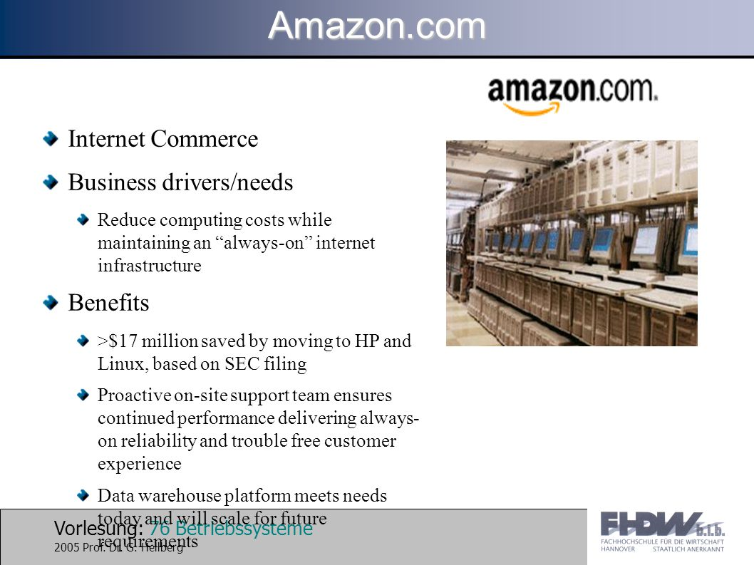Amazon.com Internet Commerce Business drivers/needs Benefits