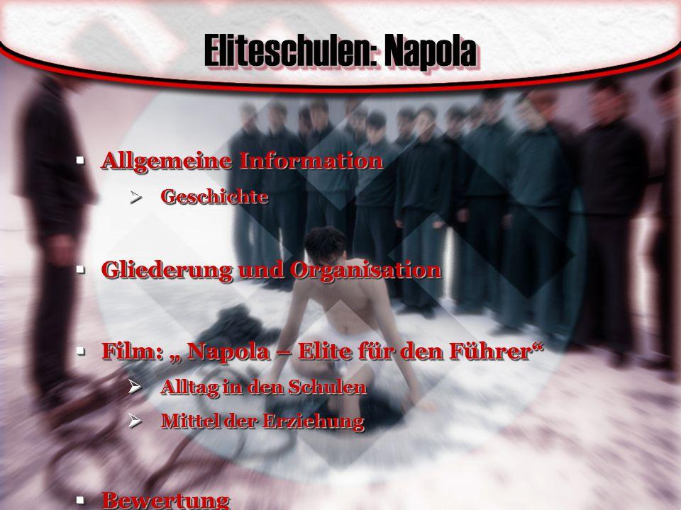 Eliteschulen: Napola Allgemeine Information