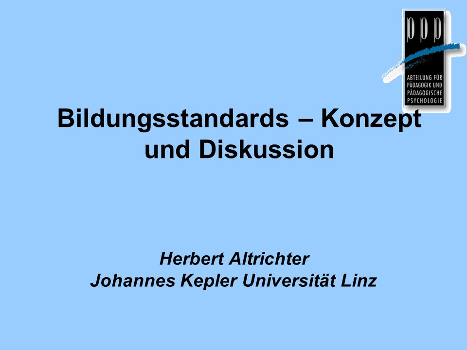 Bildungsstandards – Konzept und Diskussion