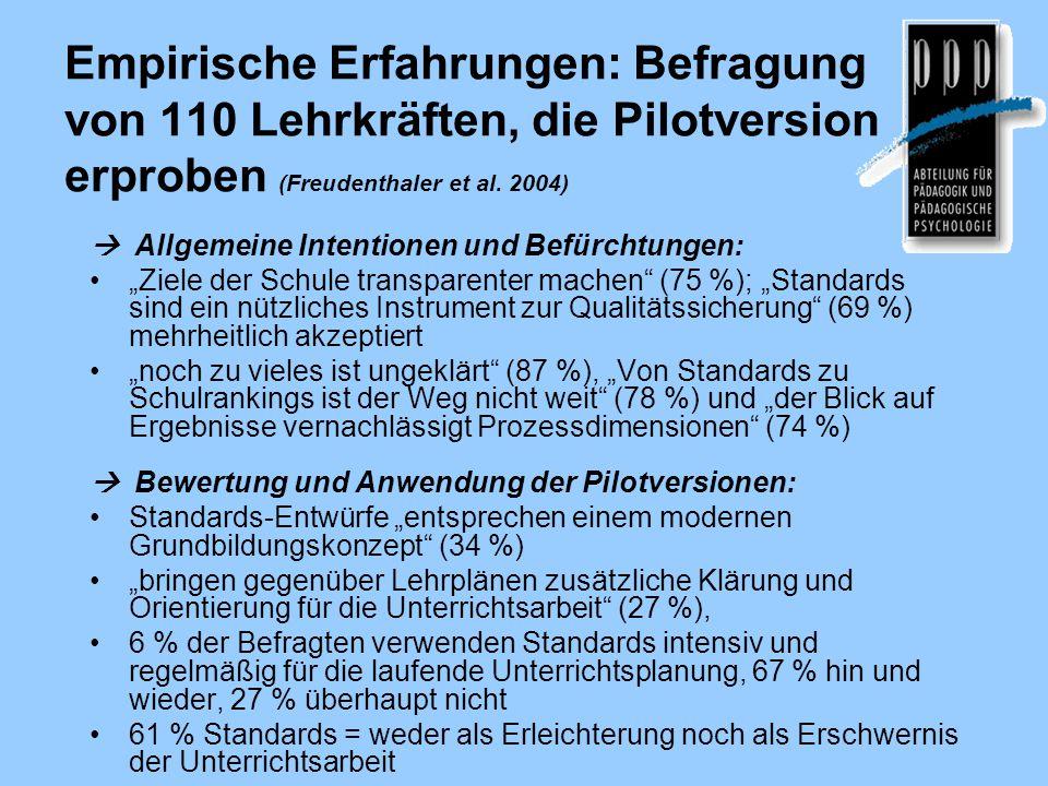 Empirische Erfahrungen: Befragung von 110 Lehrkräften, die Pilotversion erproben (Freudenthaler et al. 2004)