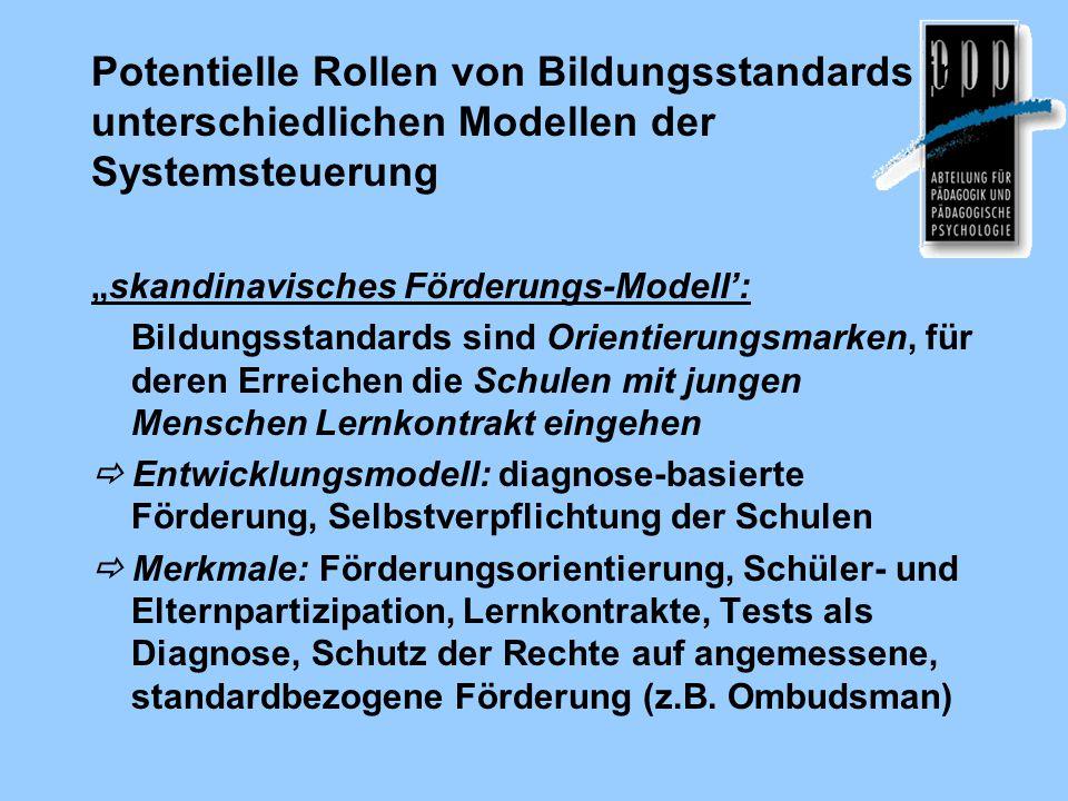 Potentielle Rollen von Bildungsstandards in unterschiedlichen Modellen der Systemsteuerung