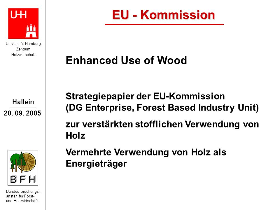 EU - Kommission Enhanced Use of Wood