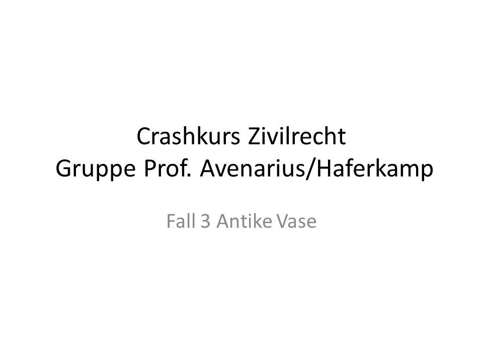 Crashkurs Zivilrecht Gruppe Prof. Avenarius/Haferkamp