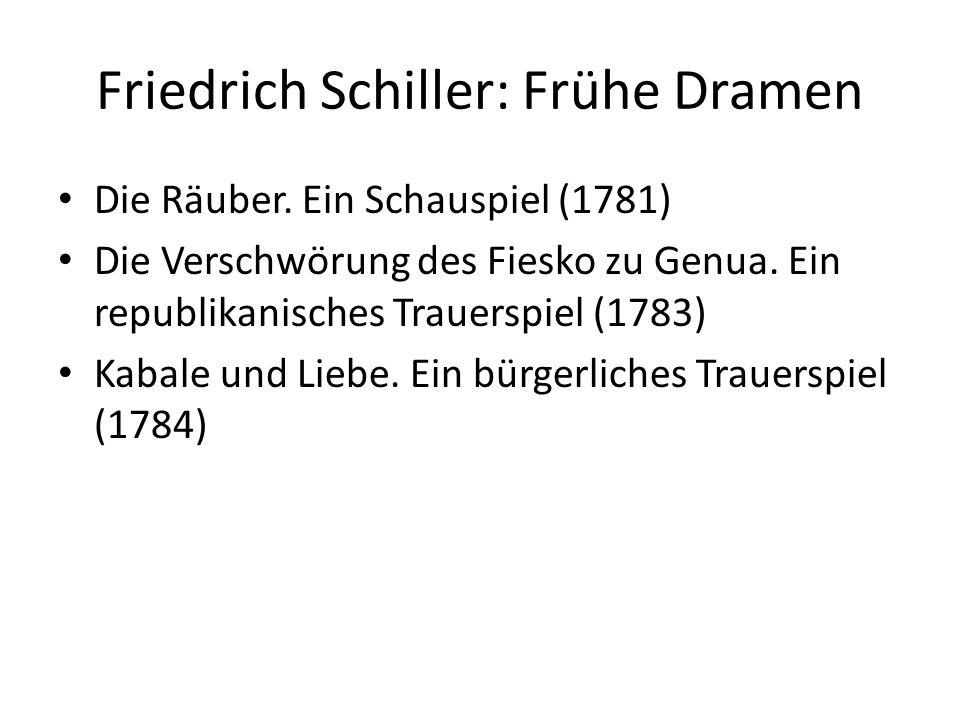 Friedrich Schiller: Frühe Dramen