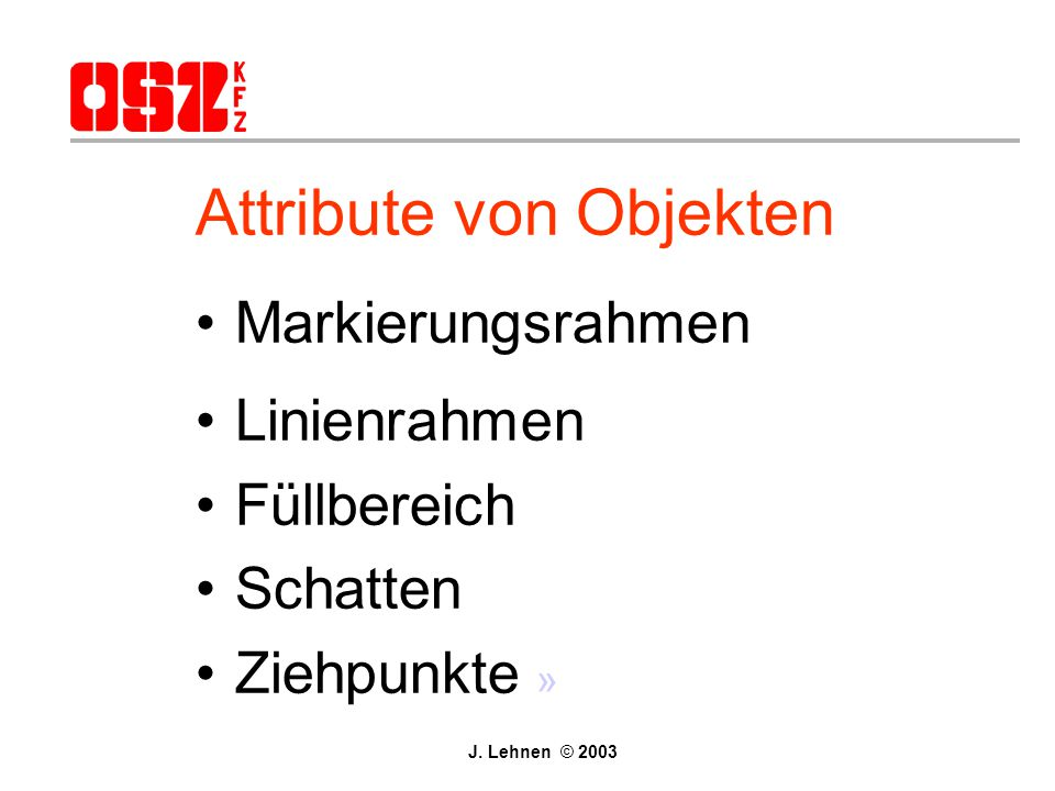 Attribute von Objekten