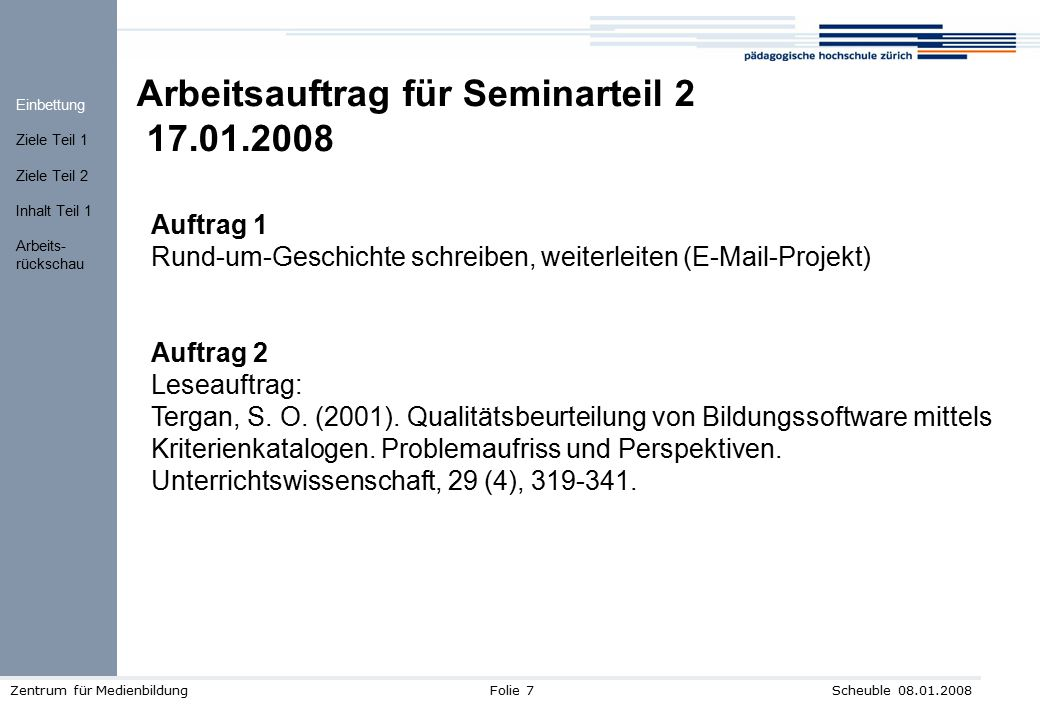 Arbeitsauftrag für Seminarteil 2 17.01.2008