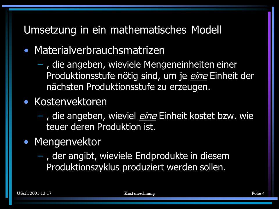 Umsetzung in ein mathematisches Modell