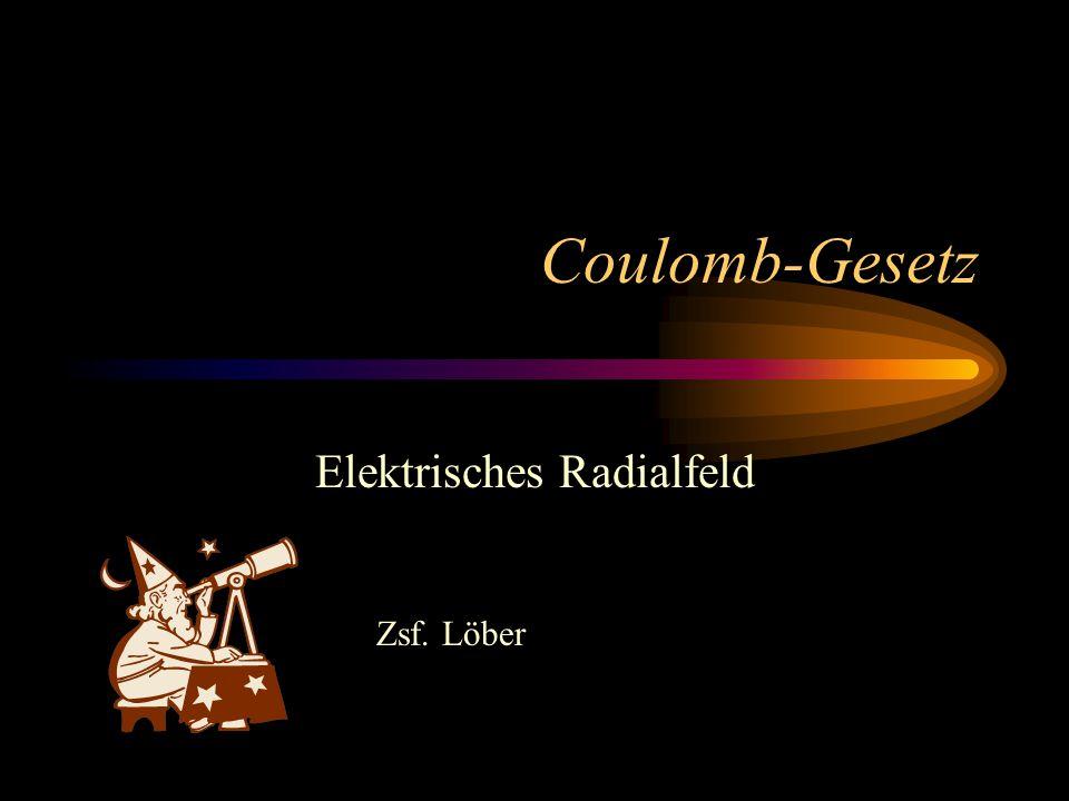 Elektrisches Radialfeld