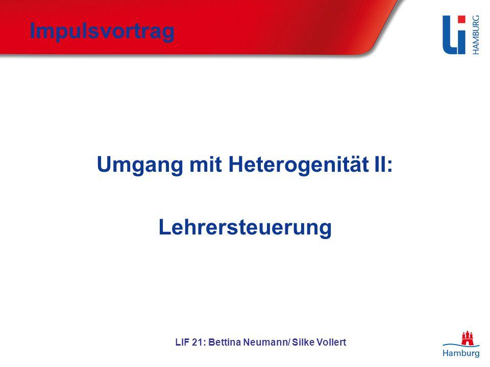 Umgang mit Heterogenität II: LIF 21: Bettina Neumann/ Silke Vollert