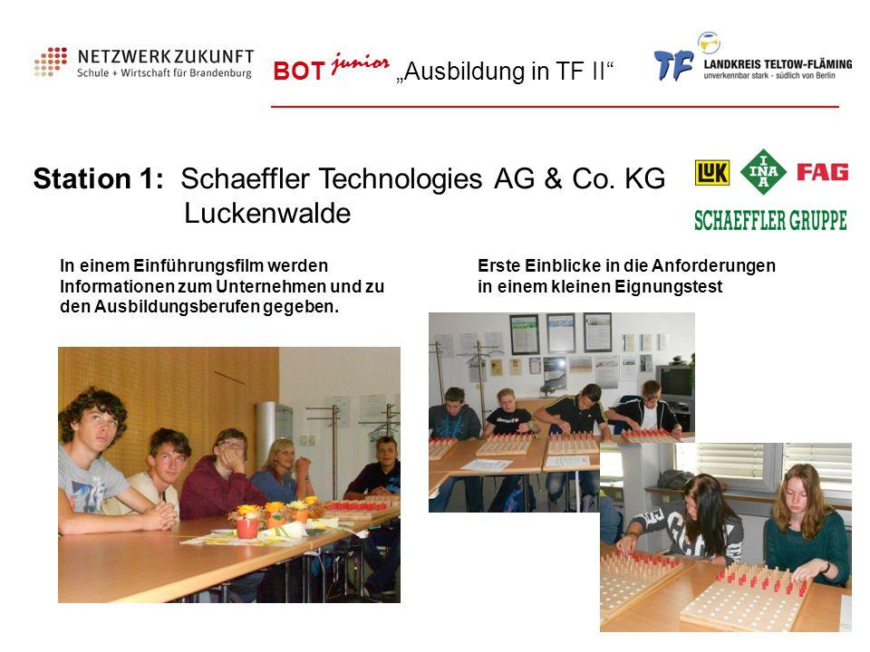 Station 1: Schaeffler Technologies AG & Co. KG Luckenwalde