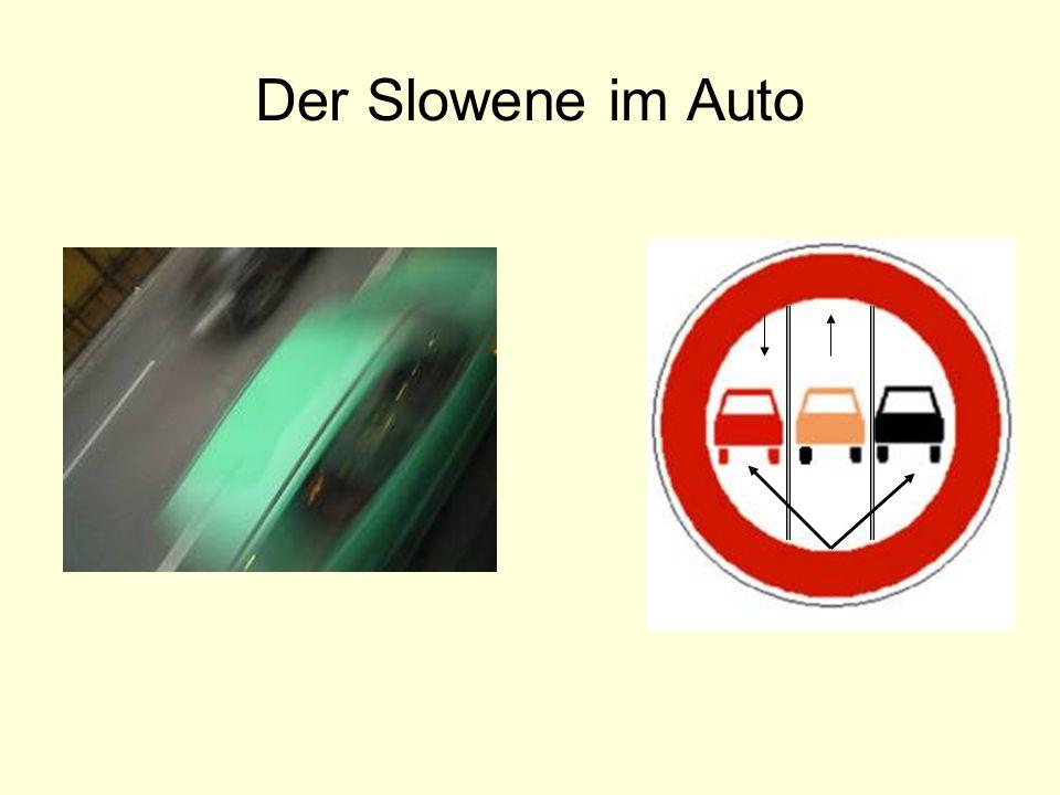 Der Slowene im Auto