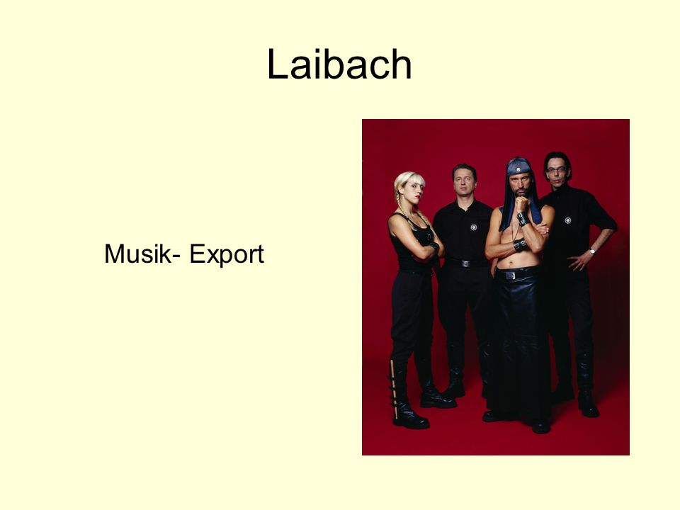 Laibach Musik- Export