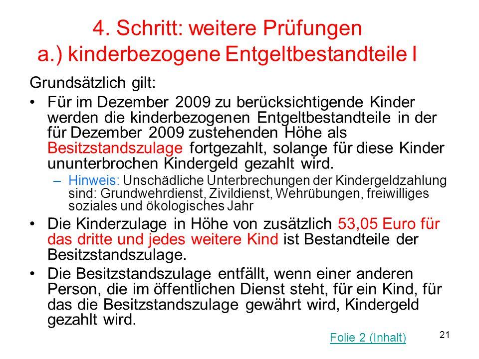4. Schritt: weitere Prüfungen a.) kinderbezogene Entgeltbestandteile I