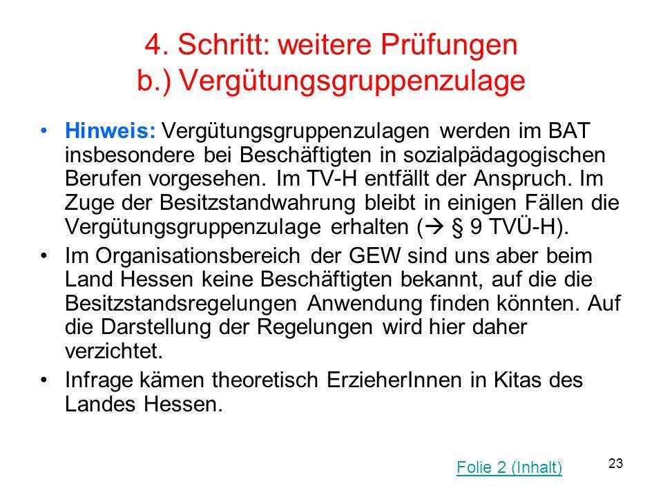 4. Schritt: weitere Prüfungen b.) Vergütungsgruppenzulage