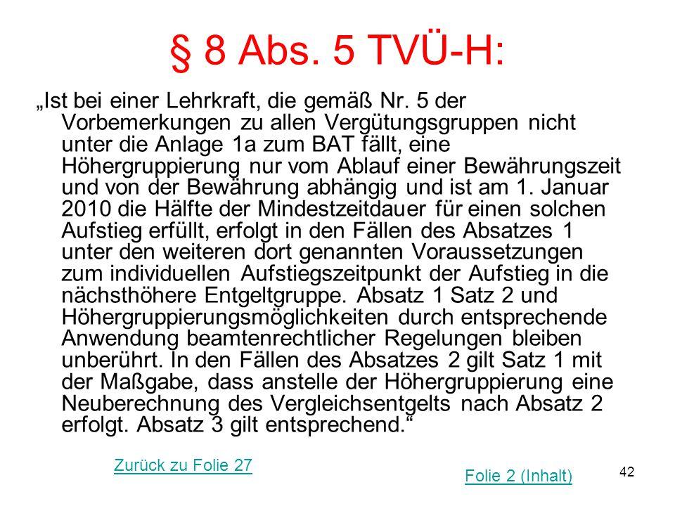 § 8 Abs. 5 TVÜ-H: