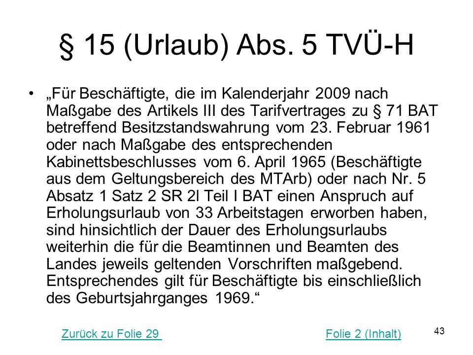 § 15 (Urlaub) Abs. 5 TVÜ-H