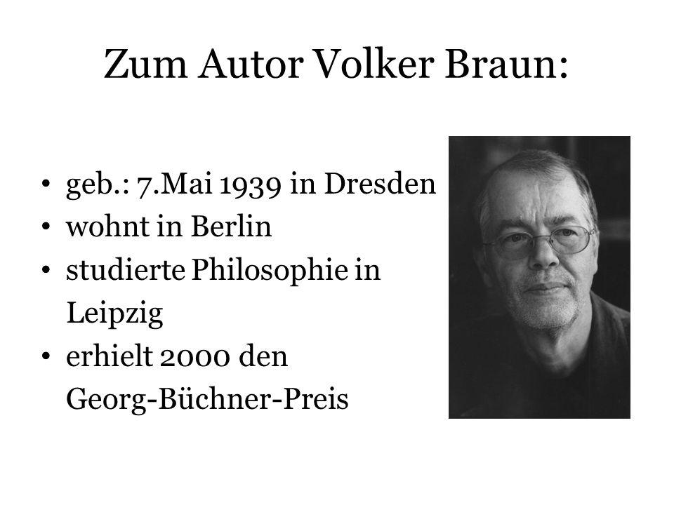 Zum Autor Volker Braun: