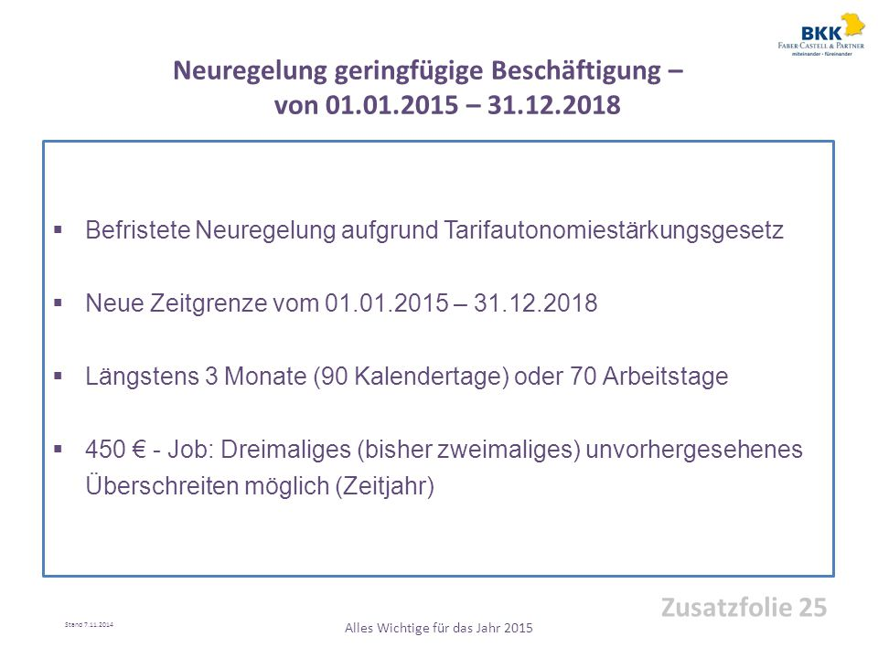 Neuregelung geringfügige Beschäftigung – von 01.01.2015 – 31.12.2018