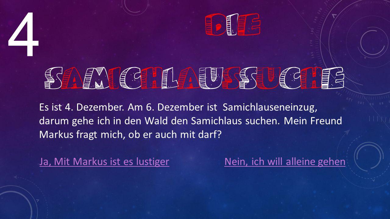 DiE Samichlaussuche 4.