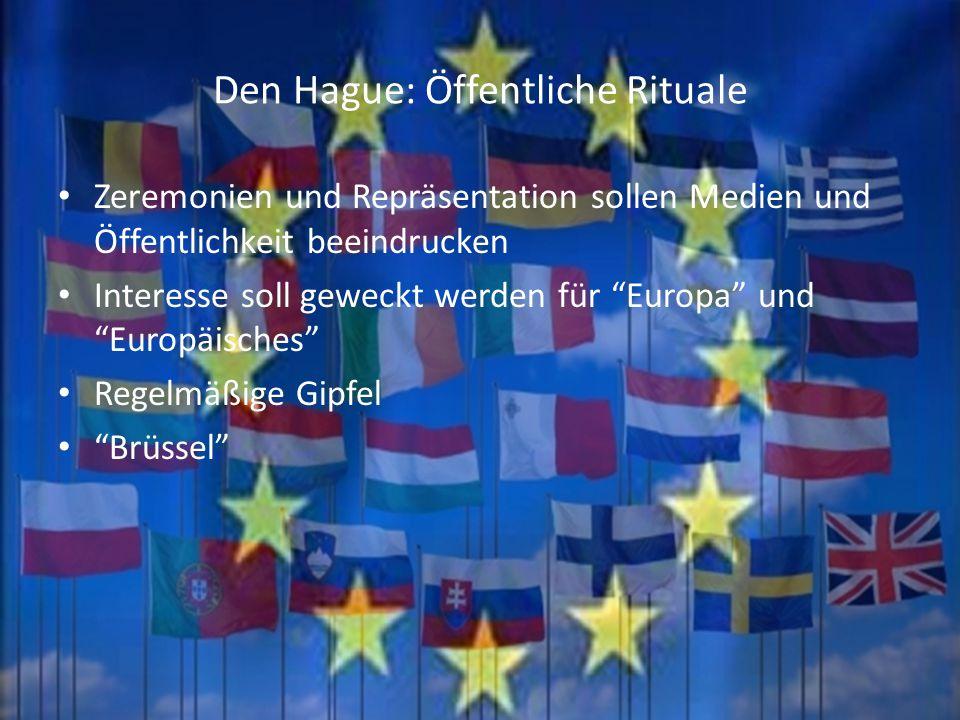 Den Hague: Öffentliche Rituale