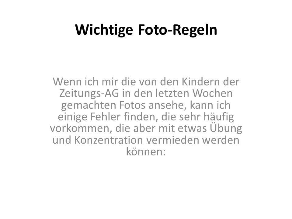 Wichtige Foto-Regeln