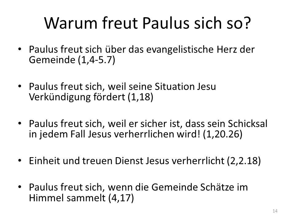Warum freut Paulus sich so