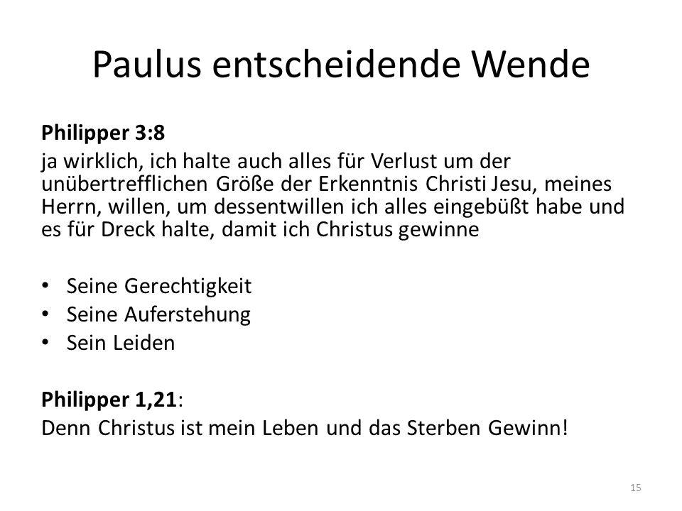 Paulus entscheidende Wende