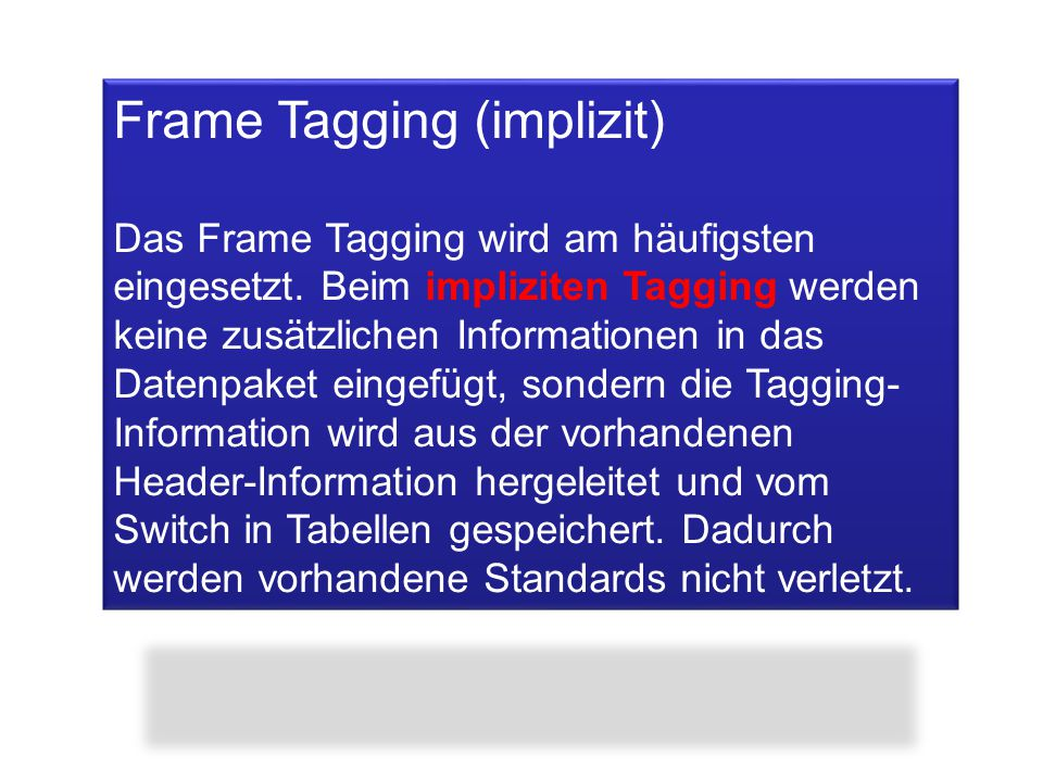 Frame Tagging (implizit)