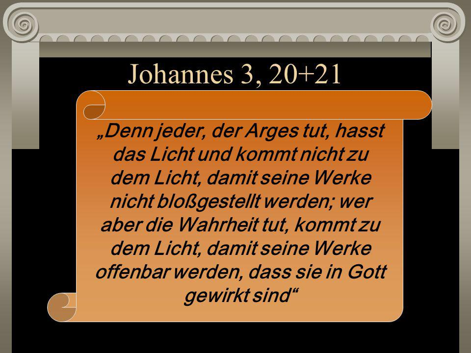 Johannes 3, 20+21