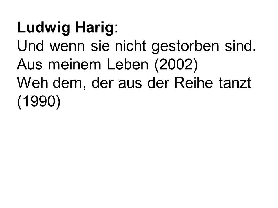Ludwig Harig: Und wenn sie nicht gestorben sind