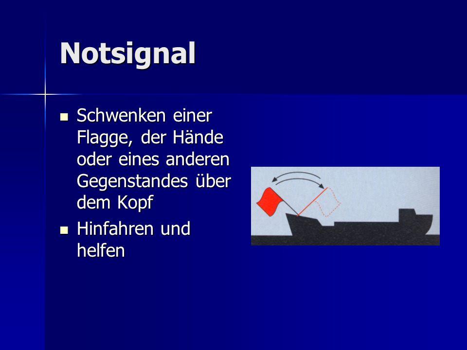 Notsignal Schwenken einer Flagge, der Hände oder eines anderen Gegenstandes über dem Kopf.