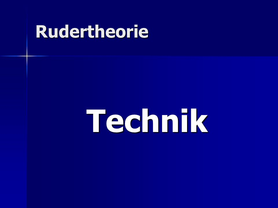 Rudertheorie Technik