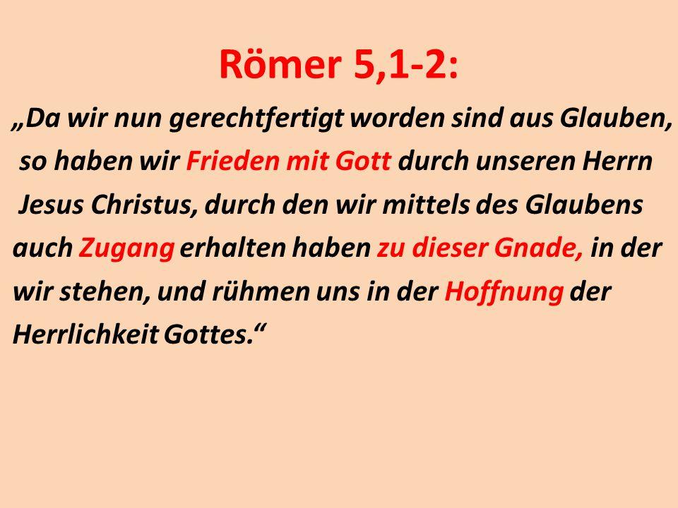 Römer 5,1-2: