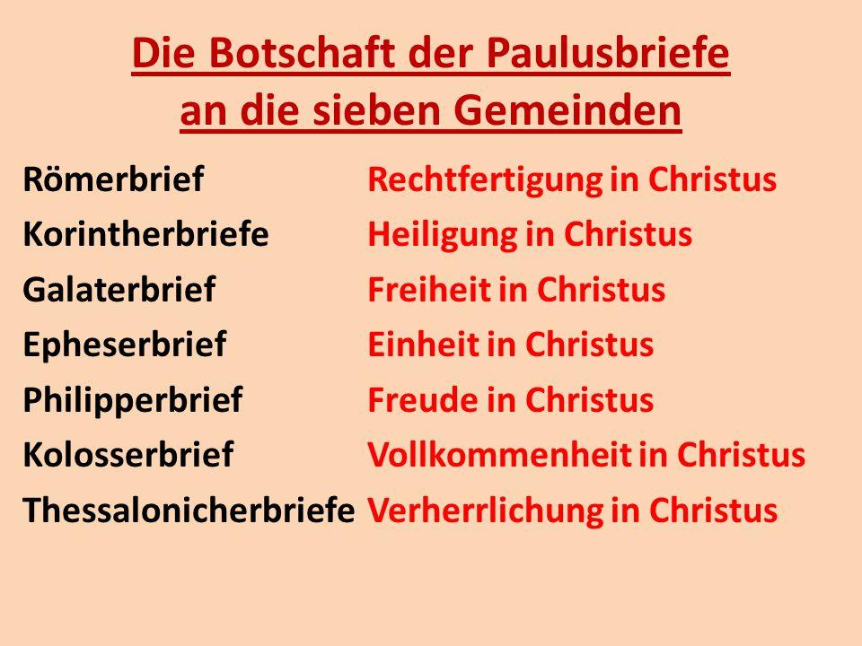 Die Botschaft der Paulusbriefe an die sieben Gemeinden