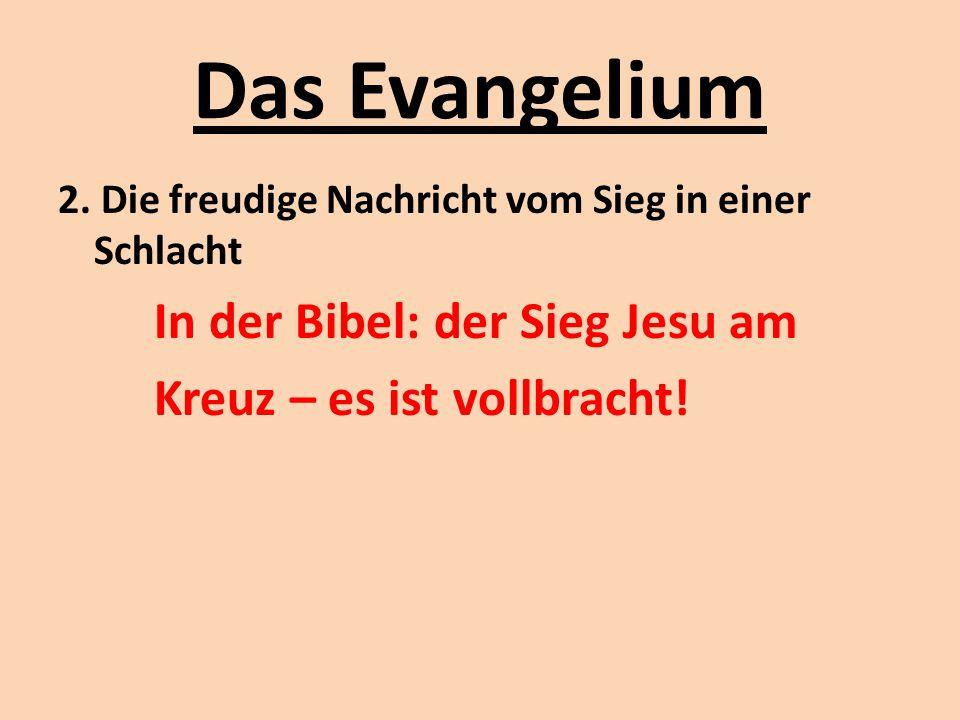 Das Evangelium Kreuz – es ist vollbracht!