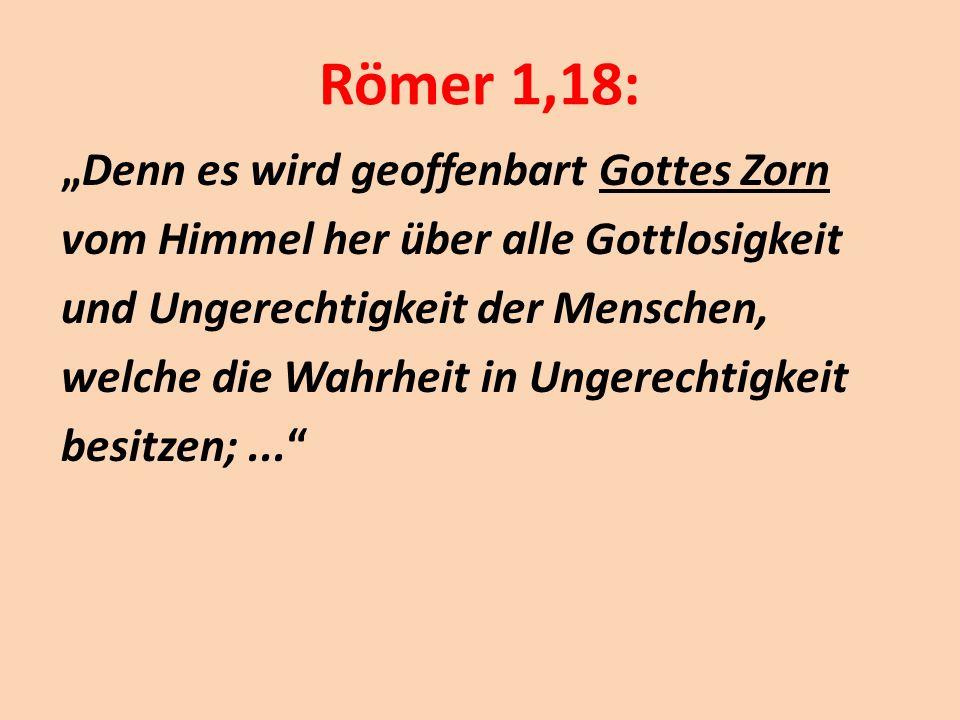 Römer 1,18:
