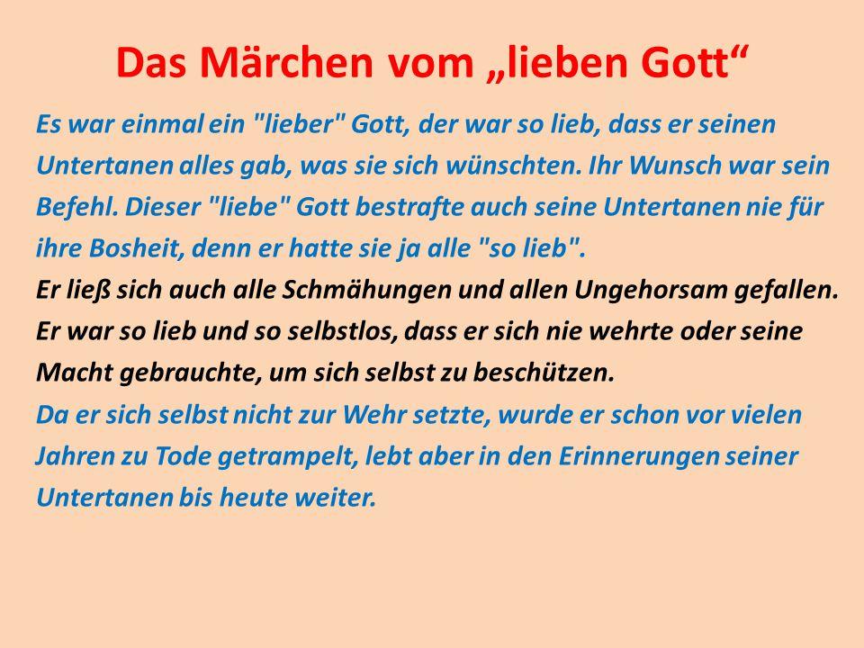 """Das Märchen vom """"lieben Gott"""