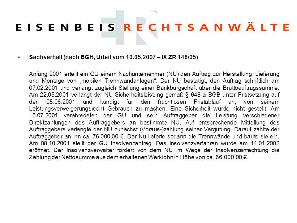 Sachverhalt (nach BGH, Urteil vom 10.05.2007 – IX ZR 146/05)