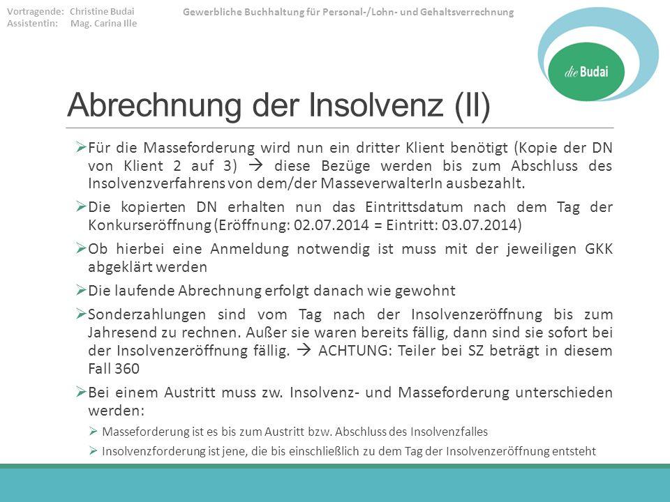 Abrechnung der Insolvenz (II)