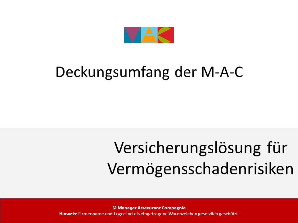 Deckungsumfang der M-A-C