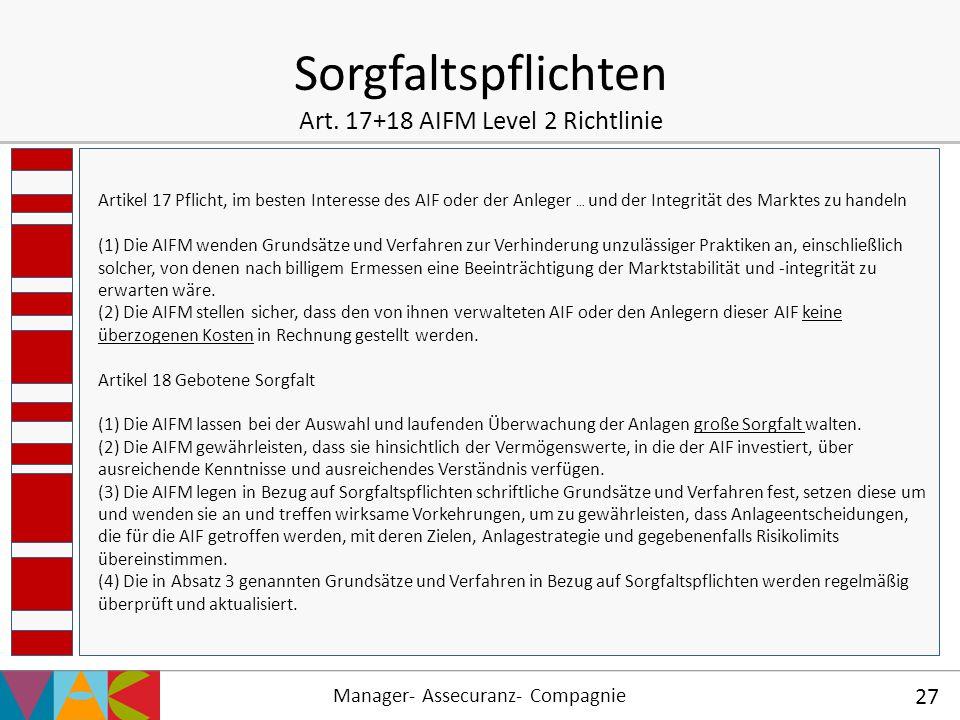 Sorgfaltspflichten Art. 17+18 AIFM Level 2 Richtlinie