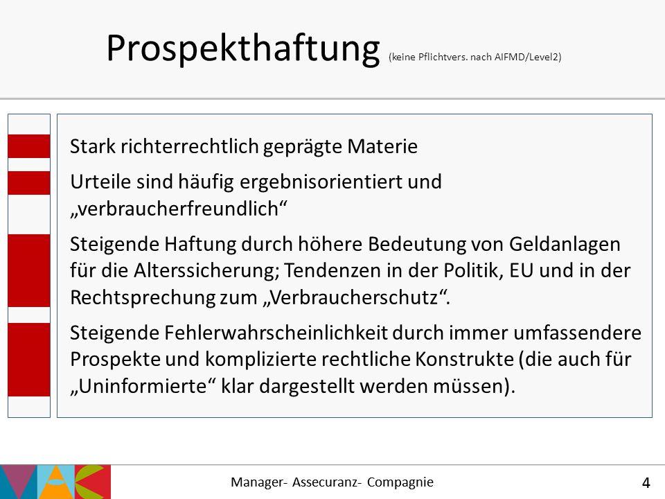 Prospekthaftung (keine Pflichtvers. nach AIFMD/Level2)
