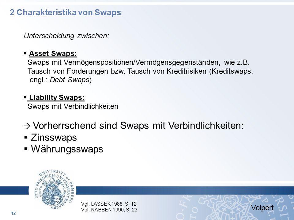 Zinsswaps Währungsswaps 2 Charakteristika von Swaps