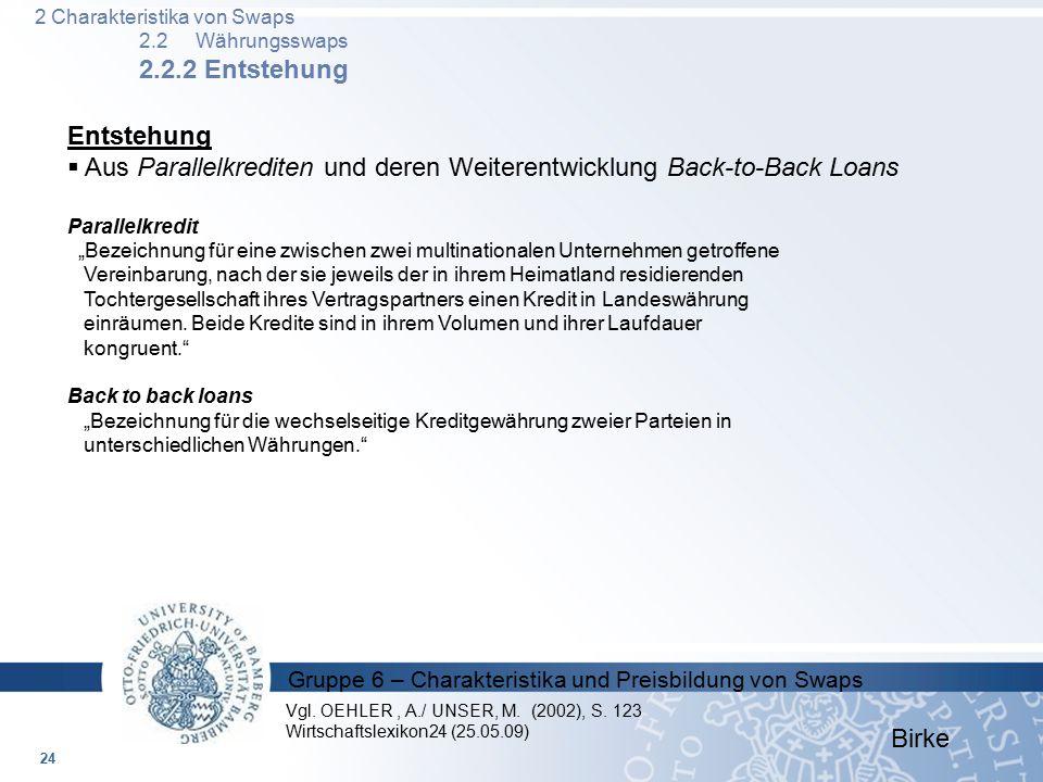 Aus Parallelkrediten und deren Weiterentwicklung Back-to-Back Loans