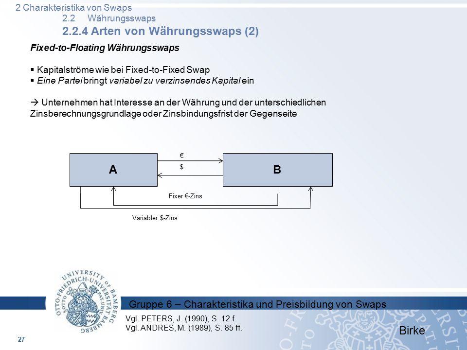 A B Birke 2 Charakteristika von Swaps 2.2 Währungsswaps