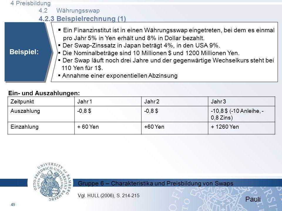 4 Preisbildung 4.2 Währungsswap 4.2.3 Beispielrechnung (1)